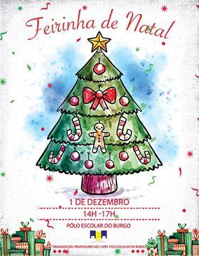 Primeira Feirinha de Natal do Polo Escolar do Burgo realiza-se amanhã