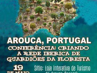 """Movimento Gaio em parceria com Associação ReforestAccion promovem conferência """"Criando a Rede Ibérica dos Guardiões da Floresta"""""""