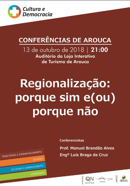 """""""Regionalização: porque sim e (ou) porque não?"""" é a nova Conferência de Arouca"""