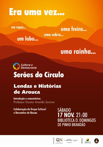 Círculo Cultura e Democracia promove Serão 'Lendas e Histórias de Arouca'