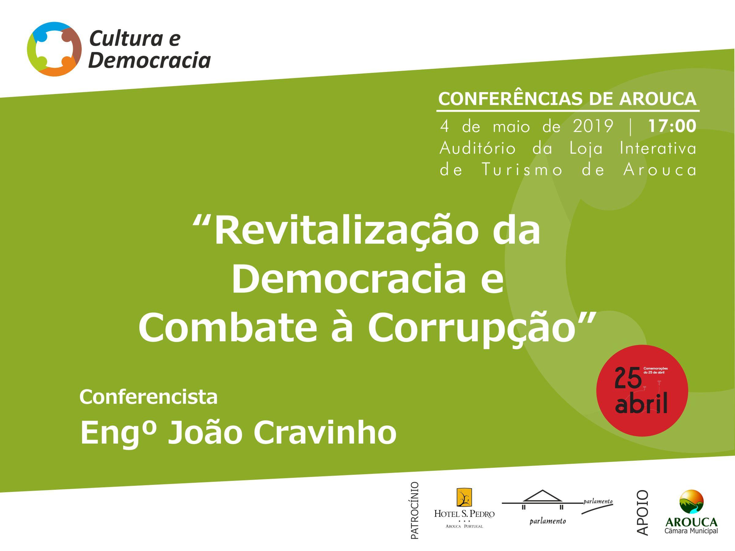 """""""Revitalização da Democracia e Combate à Corrupção"""" é a próxima 'Conferência de Arouca'"""