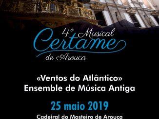 4º Certame Musical traz 'Ventos do Atlântico' a Arouca