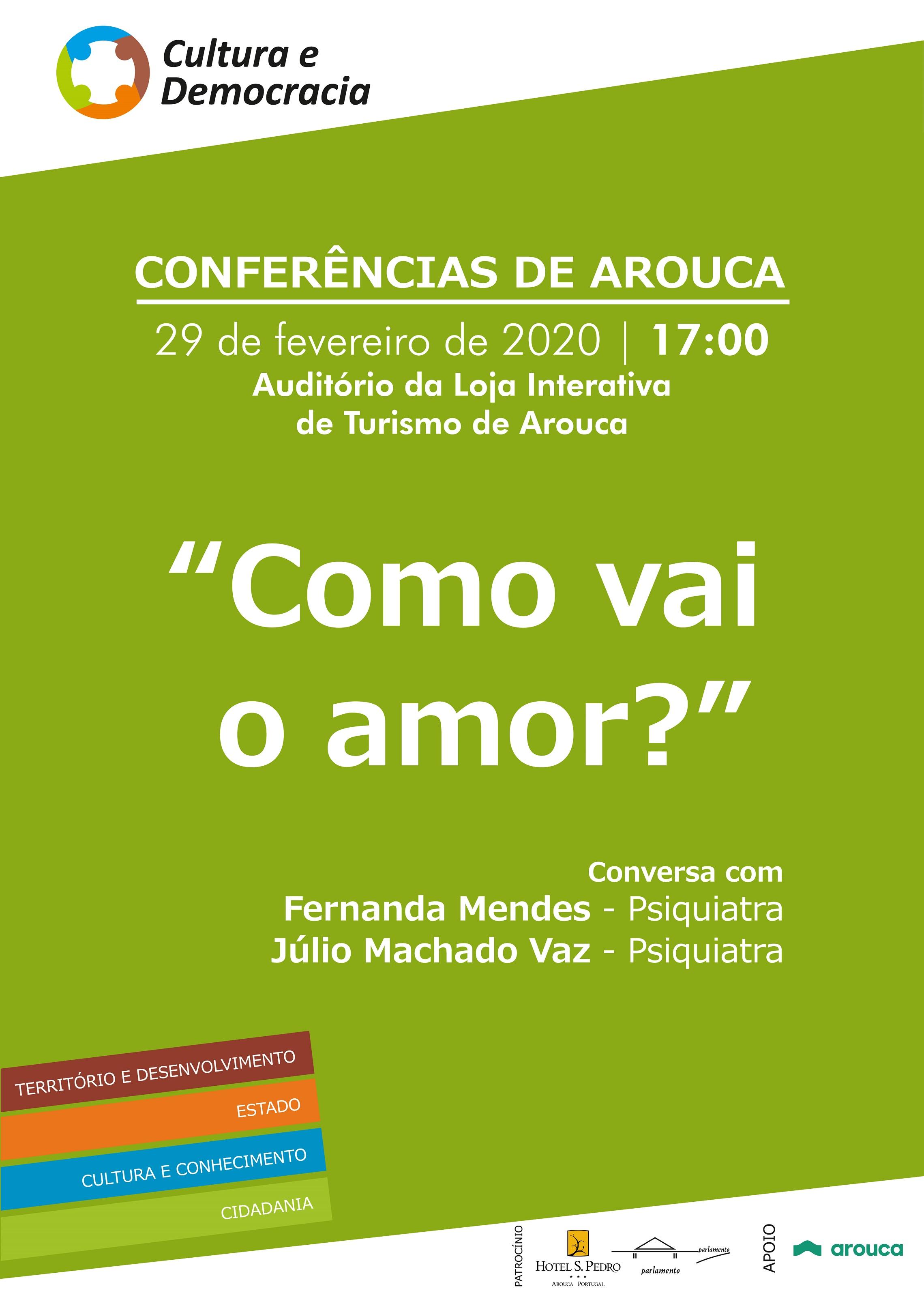 """Fernanda Mendes e Júlio Machado Vaz nas """"Conferências de Arouca"""""""