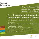 """""""Liberdade de informação, liberdade de opinião e Democracia"""" é o mote para mais uma Conversa Digital do Círculo"""
