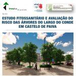 Câmara Municipal informou que, após estudo, terão de ser retiradas mais árvores do Largo do Conde
