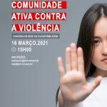 Arouca promove conversa em rede sobre violência doméstica