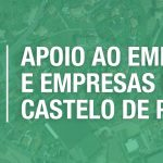 Apoio às empresas de Castelo de Paiva alargado até ao final do mês