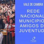 Vale de Cambra integra Rede de Municípios Amigos da Juventude
