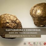 "Casa das Pedras Parideiras organiza ""conversa"" ""Arqueologia na Serra da Freita"""