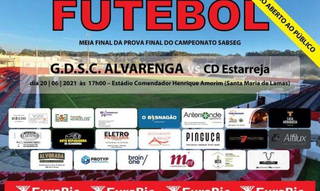 Meia-Final da Prova Final do Campeonato SABSEG | GDSC ALVARENGA vs CD Estarreja