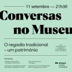 """""""Conversas no Museu"""" dedicadas ao regadio tradicional"""