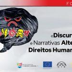 Formação «Discurso de Ódio e Narrativas Alternativas / Direitos Humanos online»