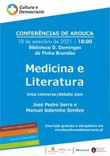 Medicina e Literatura» vai ser o tema das conferências de Arouca entre Manuel Sobrinho Simões e José Pedro Serra