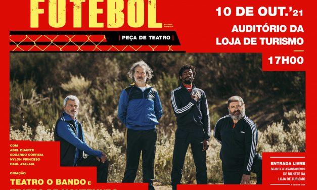 """Teatro do Montemuro regressa a Arouca com a peça """"Futebol"""""""