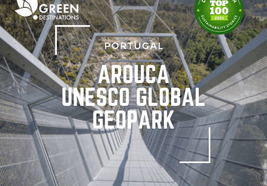 Arouca Geopark renova reconhecimento como um dos 100 Destinos Mais Sustentáveis do Mundo